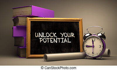 Hand Drawn Unlock Your Potential Concept on Chalkboard. -...