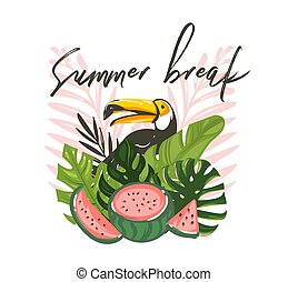Hand drawn vector abstract cartoon summer time graphic illustrations art with exotic tropical sign with rainforest toucan bird, watermelon and Summer break text isolated on white background