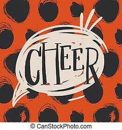 Hand drawn vector abstract Christmas greeting card template with modern ink calligraphy phase Cheer in speech bubble isolated on rough polka dots textured background in black and red colors