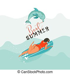 Hand drawn vector abstract summer time fun illustration with swimming happy surfer girl in bikini in water with jumping dolphin and modern typography quote Best summer isolated on blue background
