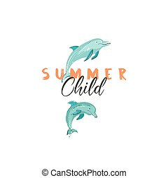 Hand drawn vector creative cartoon summer time sign or logotype with jumping dolphins and modern typography quote Summer Child isolated on white background