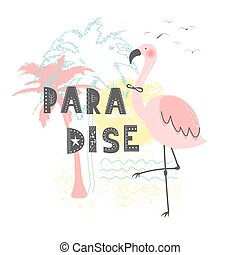 Hand drawn vector illustration of a cute funny pink flamingo with lettering quote Paradise. Isolated objects. Concept for children print