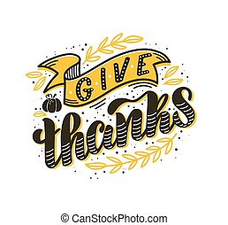 Hand-drawn vector illustration of Give Thanks text