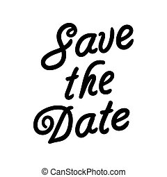 Hand drawn vector illustration of the words Save the date