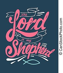The Lord is my Shepherd - Hand drawn vector illustration or...