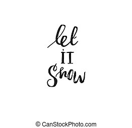 Hand drawn vector Merry Christmas rough freehand graphic greeting design element with handwritten modern calligraphy phase Let it snow isolated on white background