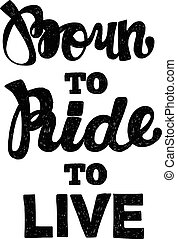 Hand drawn vector quote about bikers