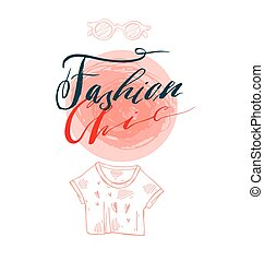 Hand drawn vector template card with handwritten lettering phase fashion chic design element for banners,posters,stickers,sign, fashion blog or show.