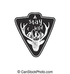 """Hand drawn vintage camping badge and hiking label with wild animals design elements. Included deer head, mountains and quote text- """"stay wild"""". Old style patch. Rustic stamp vector template"""