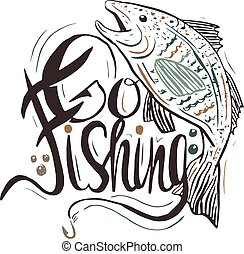 "Hand drawn vintage quote :""Go fishing"". Hand-lettering ..."