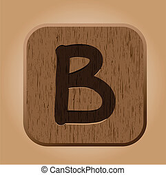 Hand drawn  wooden letter B.