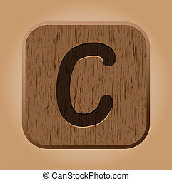 Hand drawn  wooden letter C.