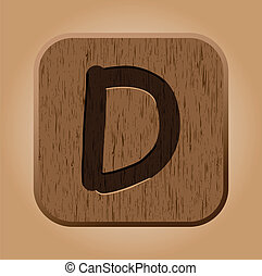 Hand drawn  wooden letter D.