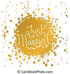 hand drawn words just married. love lettering