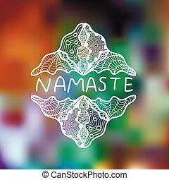 Hand drawn zentangle logo on blurred background. Namaste.