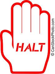 Hand halt - Creative design of hand halt