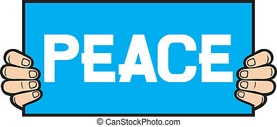 hand held a banner - peace