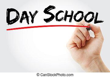 hand het schrijven, dag, school, met, teken