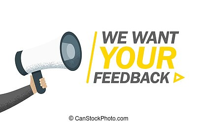 Hand hold megaphone. We want your feedback in bubble. Vector illustration comic retro background