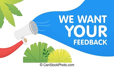 Hand hold megaphone. We want your feedback in bubble. Vector illustration in modern style. White background