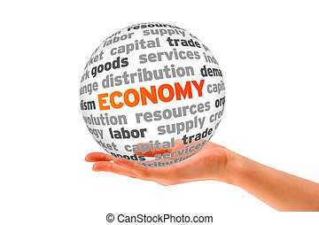 Economy - Hand holding a Economy Word Sphere on white...