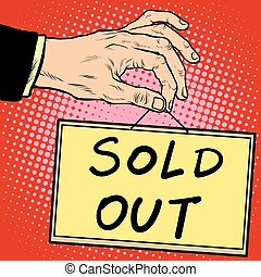 Hand holding a sign sold out pop art retro style....