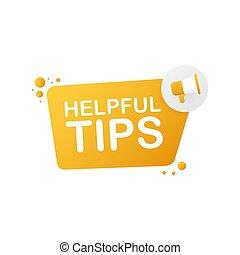 Hand holding megaphone - Helpful tips. Vector illustration.