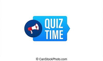 Hand holding megaphone - Quiz time. illustration