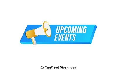 Hand holding megaphone - Upcoming events. Motion graphics