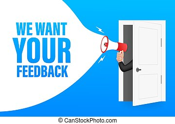 Hand Holding Megaphone with We want your feedback. Megaphone banner. Web design. Vector stock illustration.