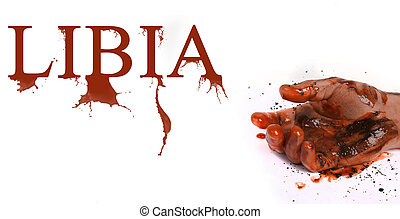 Hand in blood and word Libia symbolizes dead people in Libyan conflict.