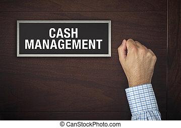 Hand is knocking on Cash Management door