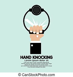 Hand knocking.