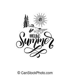 Delightful Hand Lettering Hello Summer. Forest Lake Illustration. Vector Inspirational  Phrase. Calligraphy On White