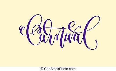 hand lettering inscription text to mardi gras carnival...