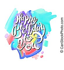 hand lettering inscription typography template Happy Birthday to