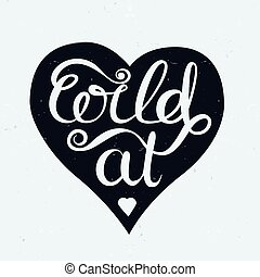 Hand lettering poster Wild at heart
