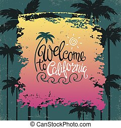 Hand lettering poster with the inscription Welcome to California.