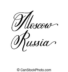 hand lettering the name of the European capital - Moscow...