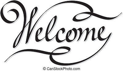 hand lettering welcome - editable and scalable vector hand...