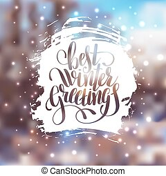 hand lettering written best winter greetings holiday quote...