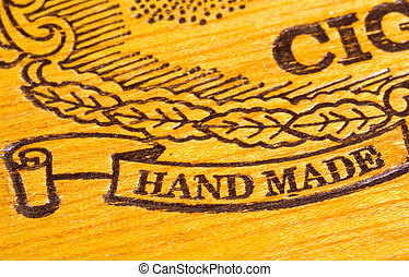Hand Made Embossed Into Cigar Box.