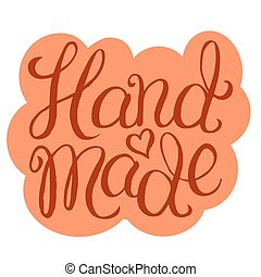Hand made - lettering