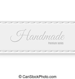 Hand made - Label premium series of gray fabric handmade