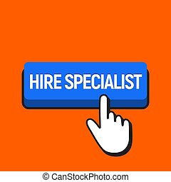 Hand Mouse Cursor Clicks the Hire Specialist Button.