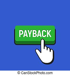 Hand Mouse Cursor Clicks the Payback Button. Pointer Push...
