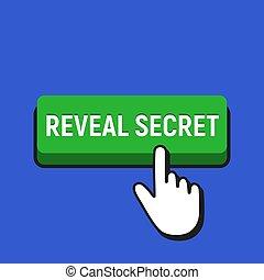 Hand Mouse Cursor Clicks the Reveal Secret Button.