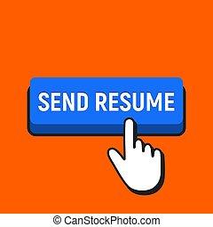 Hand Mouse Cursor Clicks the Send Resume Button.