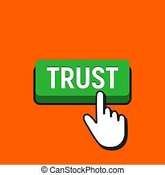 Hand Mouse Cursor Clicks the Trust Button. Pointer Push...