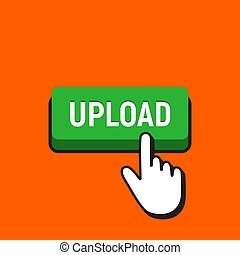 Hand Mouse Cursor Clicks the Upload Button.
